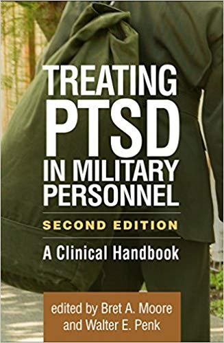Treating PTSD in Military Personnel, Second Edition: A Clinical Handbook
